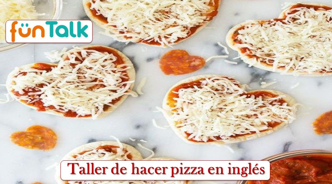 Let's Make Pizza! – Taller de Sant Valentí – 15/2/2019